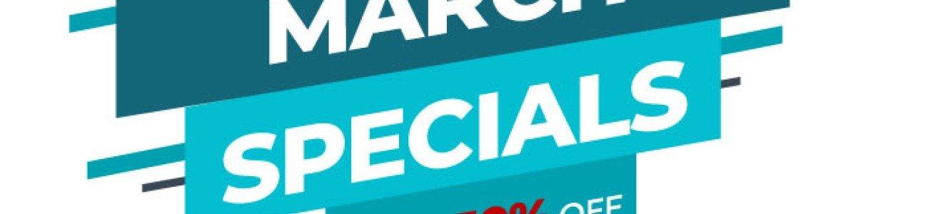 March 2020 Specials